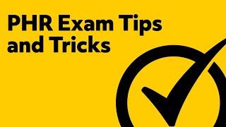 PHR Exam Tips & Tricks