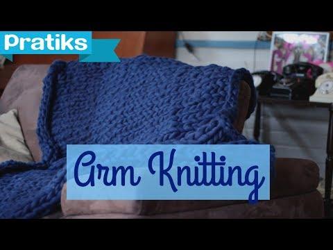 Arm knitting : comment tricoter une couverture géante DIY ?