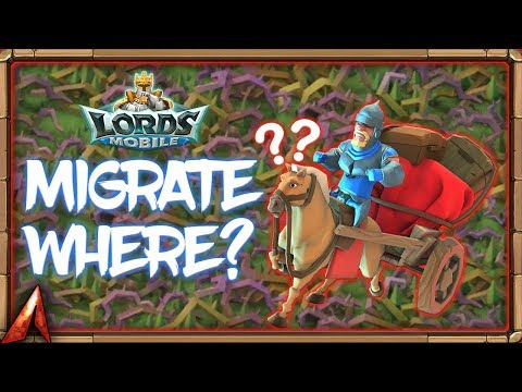Where To Migrate Next!? Lords Mobile