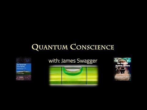 Quantum Conscience with James Swagger
