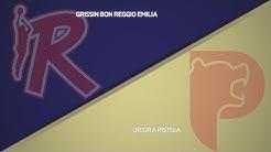 HIGHLIGHTS/ Grissin Bon Reggio Emilia - OriOra Pistoia 84-72