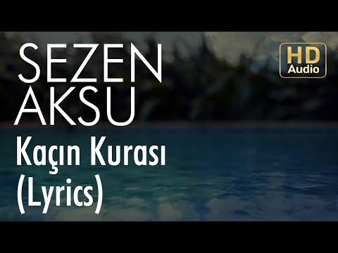 Sezen Aksu - Kaçın Kurası (Lyrics I Şarkı Sözleri)