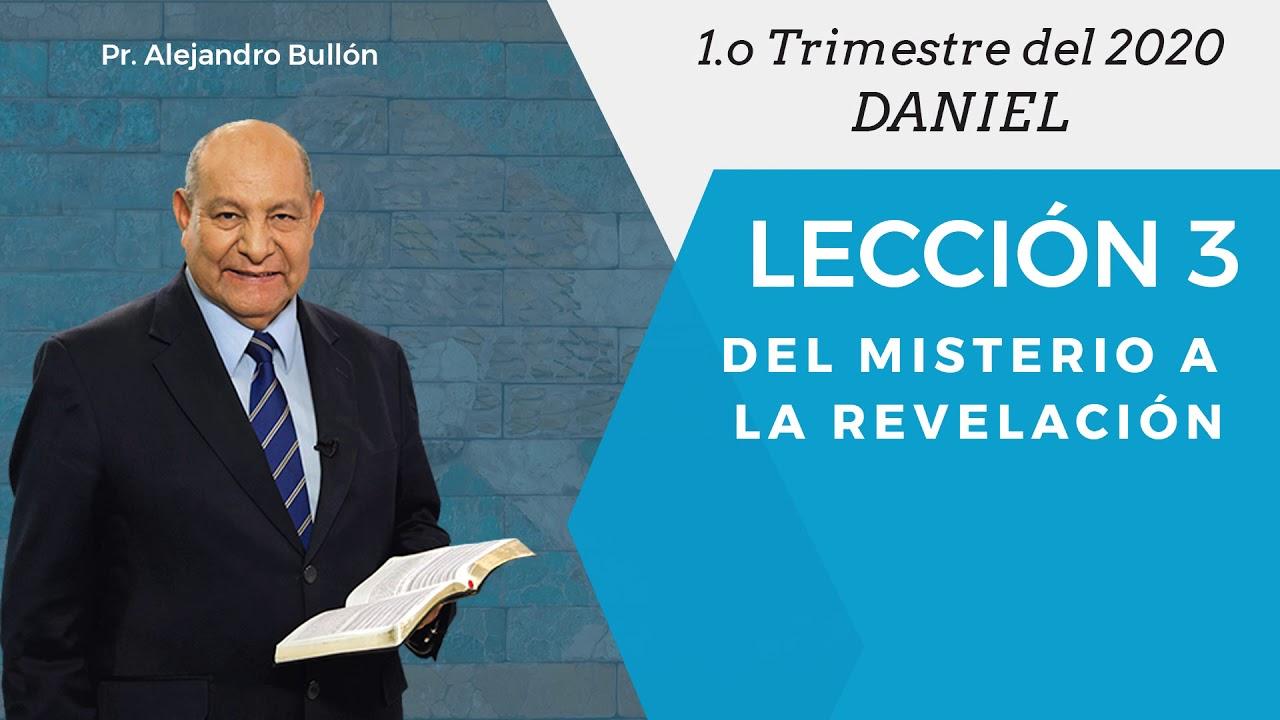 Repaso general leccion 3 - Del misterio a la revelacion | Pr Alejandro Bullon