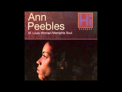 Trouble, Heartaches and Sadness - Ann Peebles