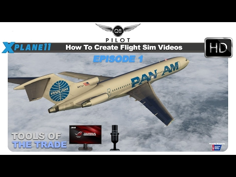 How To Create Flight Simulation Videos | Episode 1 | Tools of the Trade