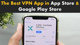 X-VPN: Best free VPN app for all your devices (Works with iOS, Android, PC, Mac, Lunix & More) screenshot 1