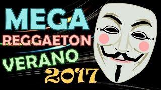 #MEGA REGGAETON ★ VERANO 2017 ★