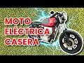 COMO HACER UNA MOTO ELECTRICA CASERA   RECOPILACI  N   PASO A PASO   Electric homemade motorcycler