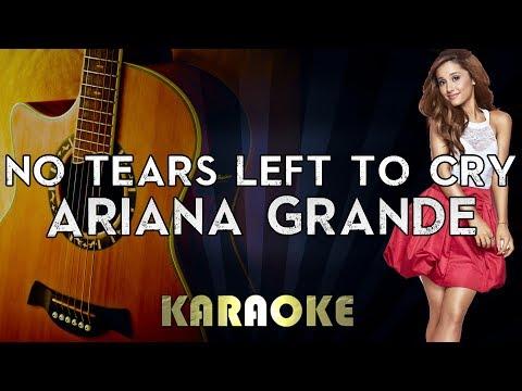 Ariana Grande - No Tears Left To Cry | Acoustic Guitar Karaoke Instrumental Lyrics Cover