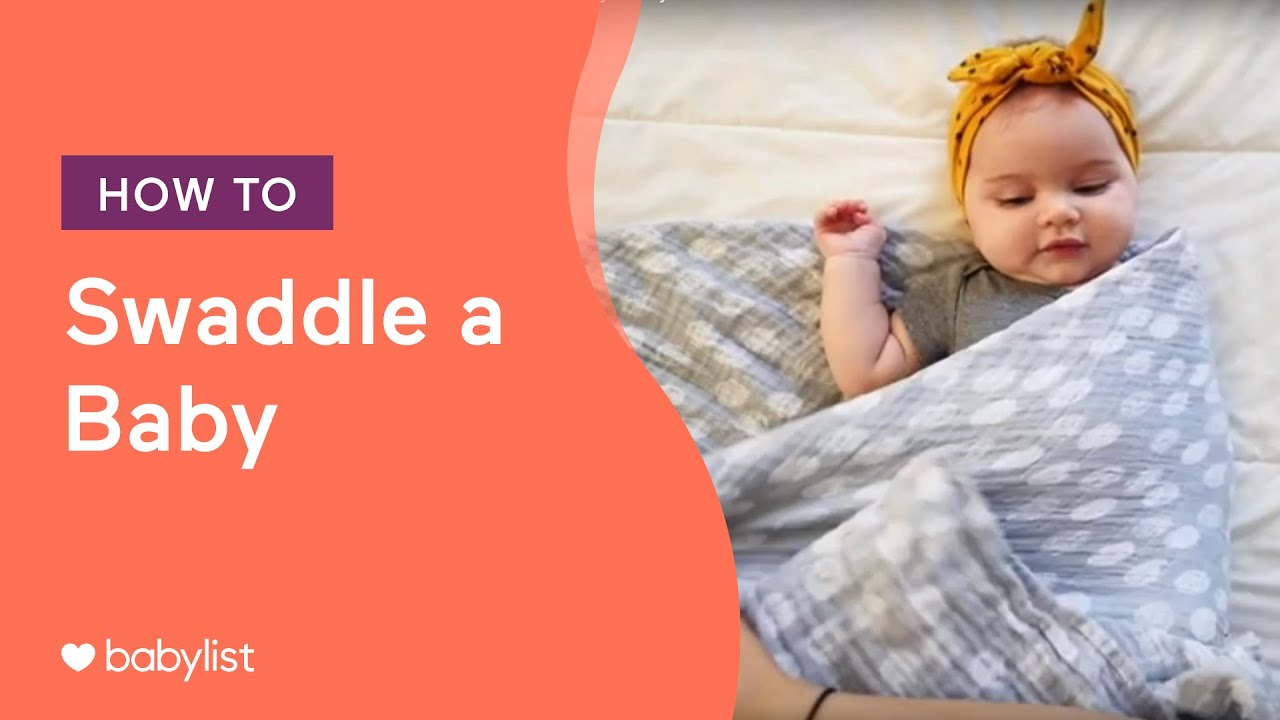 How to Swaddle a Baby - Babylist - YouTube