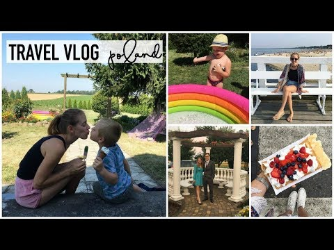 TRAVEL VLOG | POLAND 2017