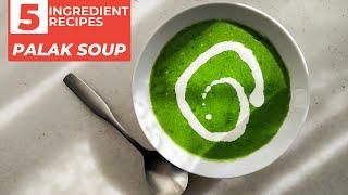 इम्युनिटी बढ़ाने वाला पालक का सुप | Palak Soup | Cream Of Spinach Soup | Immunity Booster Recipe
