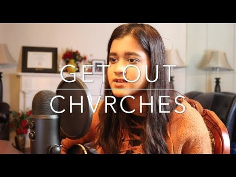 Get Out - CHVRCHES (Cover)