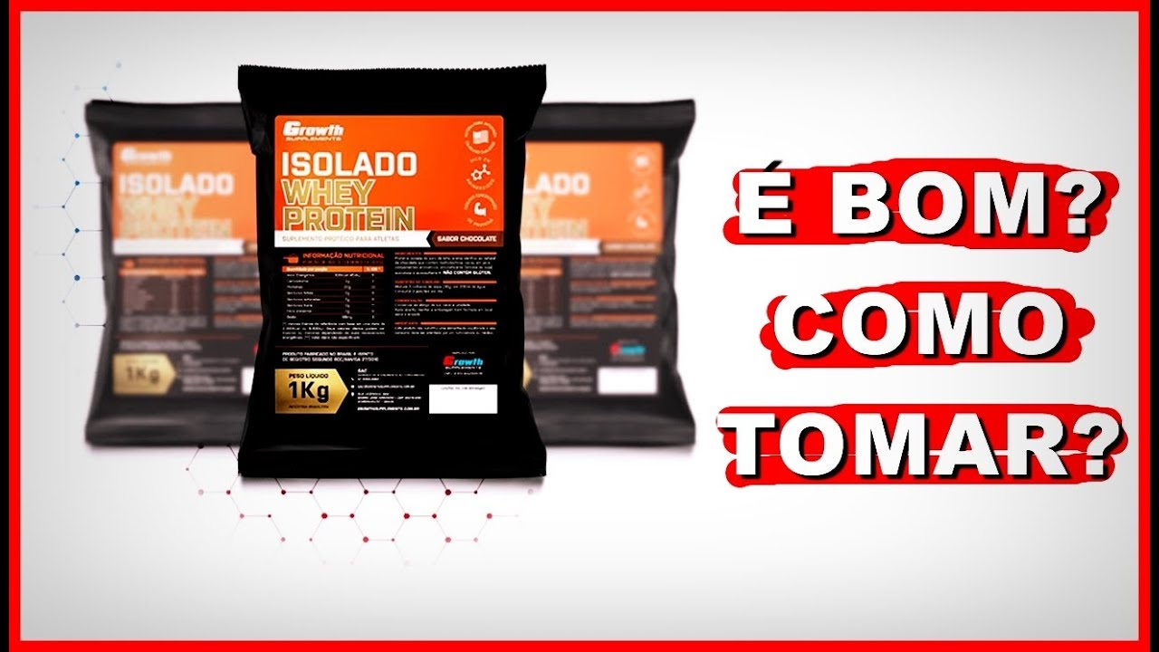 c46675e31 Whey Protein Isolado Growth É BOM  - YouTube