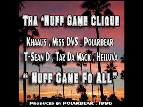 "Tha 'Nuff Game Clique "" Nuff game Fo All"" ( unreleased  hip-hop 1996 )"
