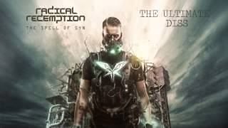 Radical Redemption - The Ultimate Diss (HQ Official)