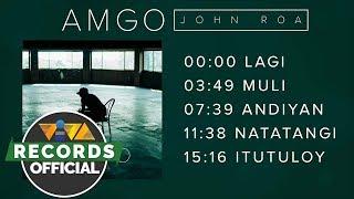 Amgo Ep John Roa Non-Stop Playlist.mp3