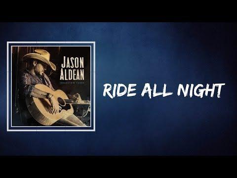 Jason Aldean - Ride All Night (Lyrics)
