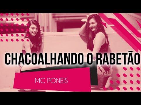 Chacoalhando o Rabetão - MC Poneis  Coreografia - SóRit