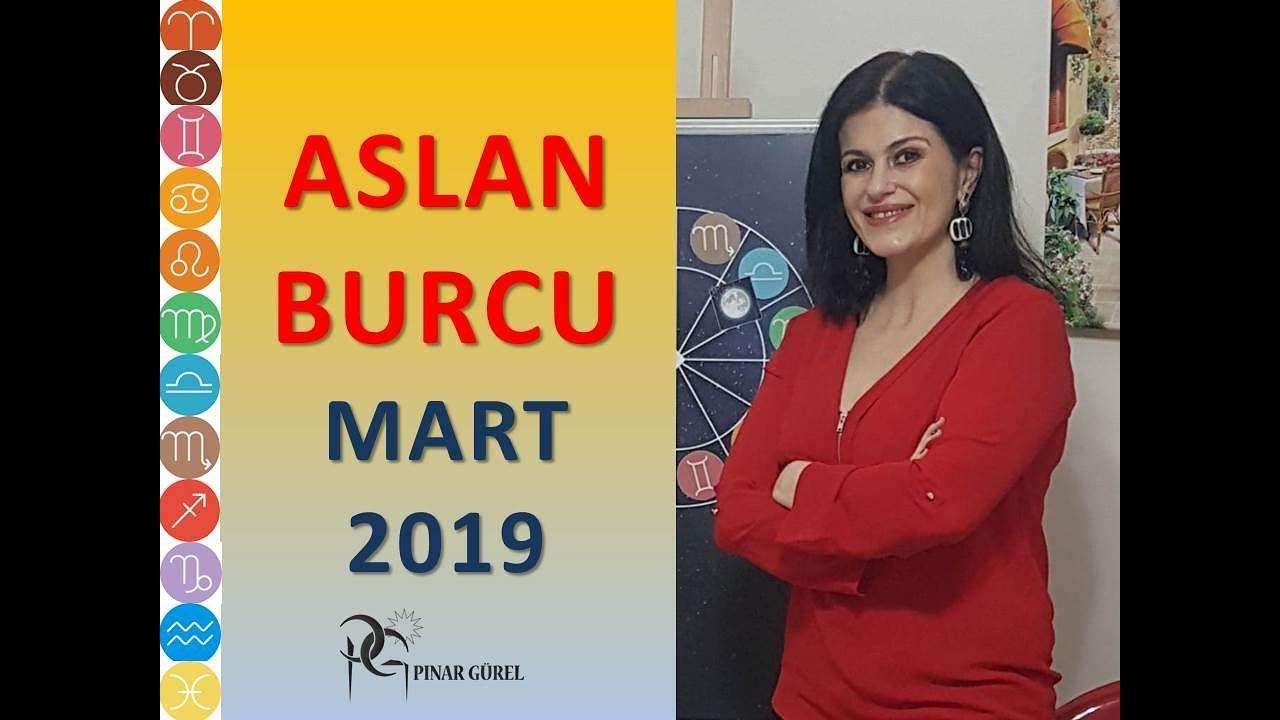 Aslan Burcu Mart 2019 Astroloji Youtube