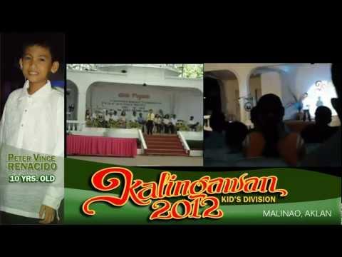 Peter Vince - HANGGANG - Malinao Kalingawan 2012 Grand Final Winner, Kid