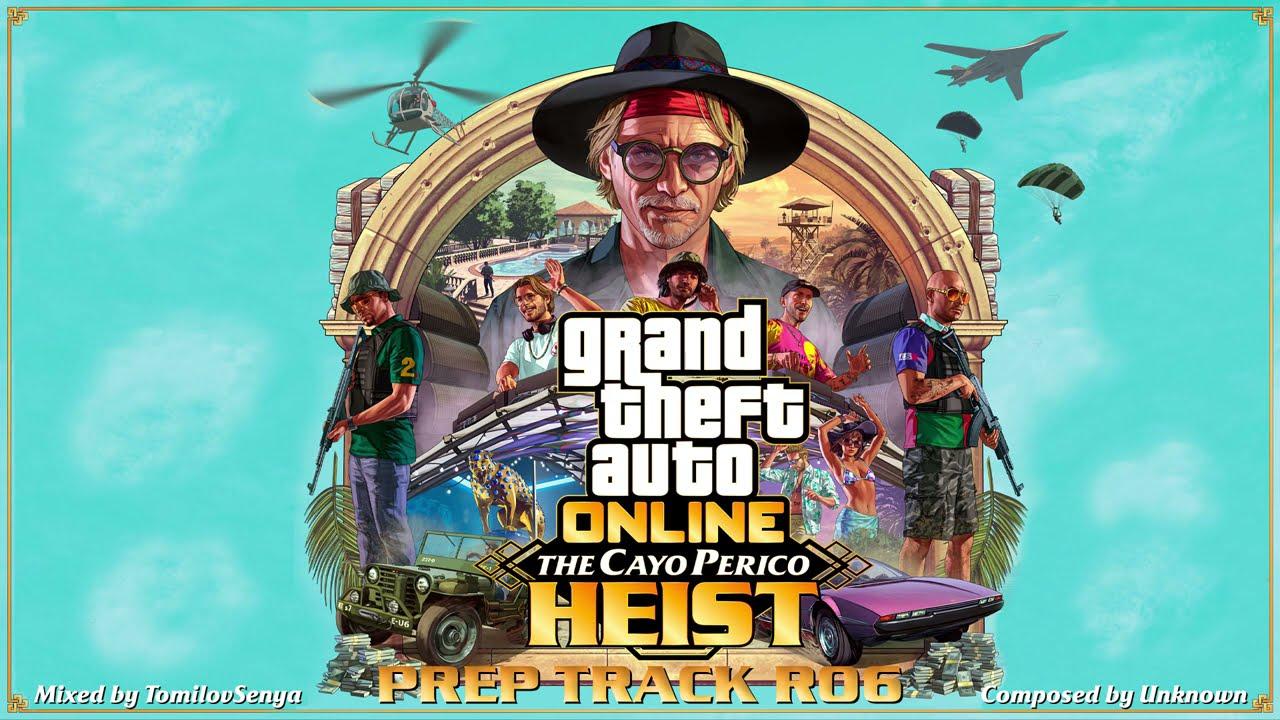 GTA Online: Cayo Perico Heist Original Score — Prep Track R06