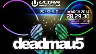 Deadmau5 - Ultra Music Festival UMF 2014 (WMC, Miami) Full Live Set - 29-03-2014 FREE DOWNLOAD