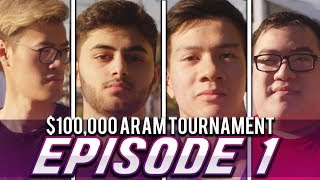 $100,000 ARAM TOURNAMENT l Episode 1 l  ft. Yassuo, WildTurtle, Scarra, & Shiphtur