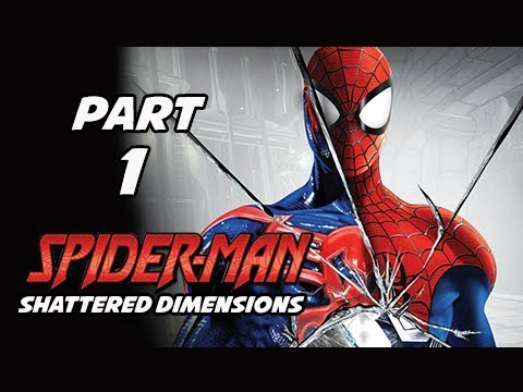 Spider-Man Shattered Dimensions Walkthrough Part 1 - Tablet of Order & Chaos (Gameplay Commentary)