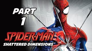 Spider-Man Shattered Dimensions Walkthrough Part 1 - Tablet of Order & Chaos (Gameplay Commentar