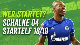 Beast-Mode mit Naldo und Sané! Schalke 04 potenzielle Startelf Saison 2018/19!