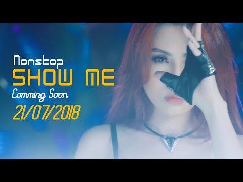 Trailer Show Me - Vĩnh Thuyên Kim ft Duy Phước (Dj Tân Zùi ft Sơn 2M)