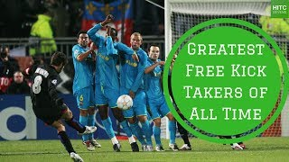 7 Greatest Free Kick Takers of All Time