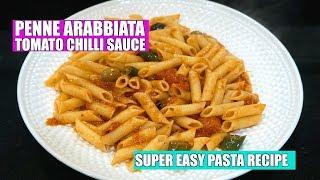 How to make Penne Arrabbiata - Arrabbiata sauce - Spicy Tomato Pasta - Easy Pasta with Tomatoes