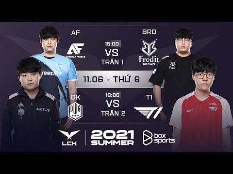 LCK Tiếng Việt: AF vs BRO | DK vs T1 | Tuần 1 Ngày 3 | LCK Mùa Hè 2021