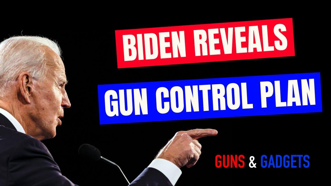 Joe Biden's Gun Control Plan Revealed!