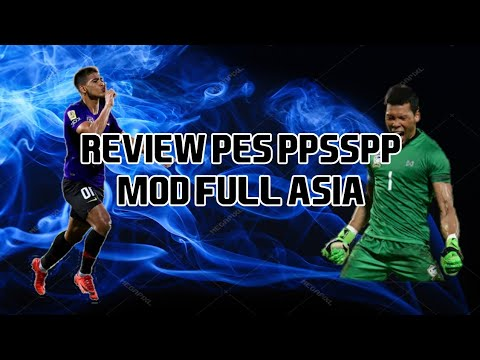 REVIEW PES PPSSPP MOD FULL ASIA BY GUNXHAWK GAMING - Самые лучшие видео