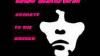Ian Brown - Goodbye To The Broken
