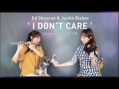 I Don&39;t Care - Ed Sheeran & Justin Bieber by 2color  With puppy Maxi