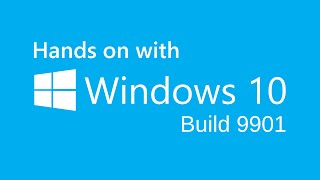 Windows 10 TP build 9901 (Leaked) - Cortana, new UI & More