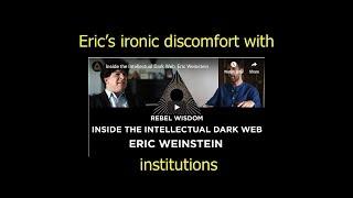 Eric Weinstein and Institutions