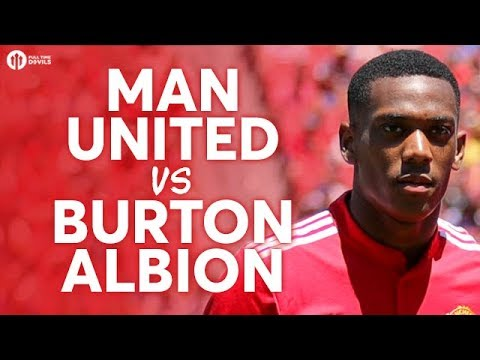 Manchester United vs Burton Albion LIVE PREVIEW!