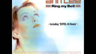 RING MY BELL ANN LEE VS EIffEL 65 EXTENDED MIX