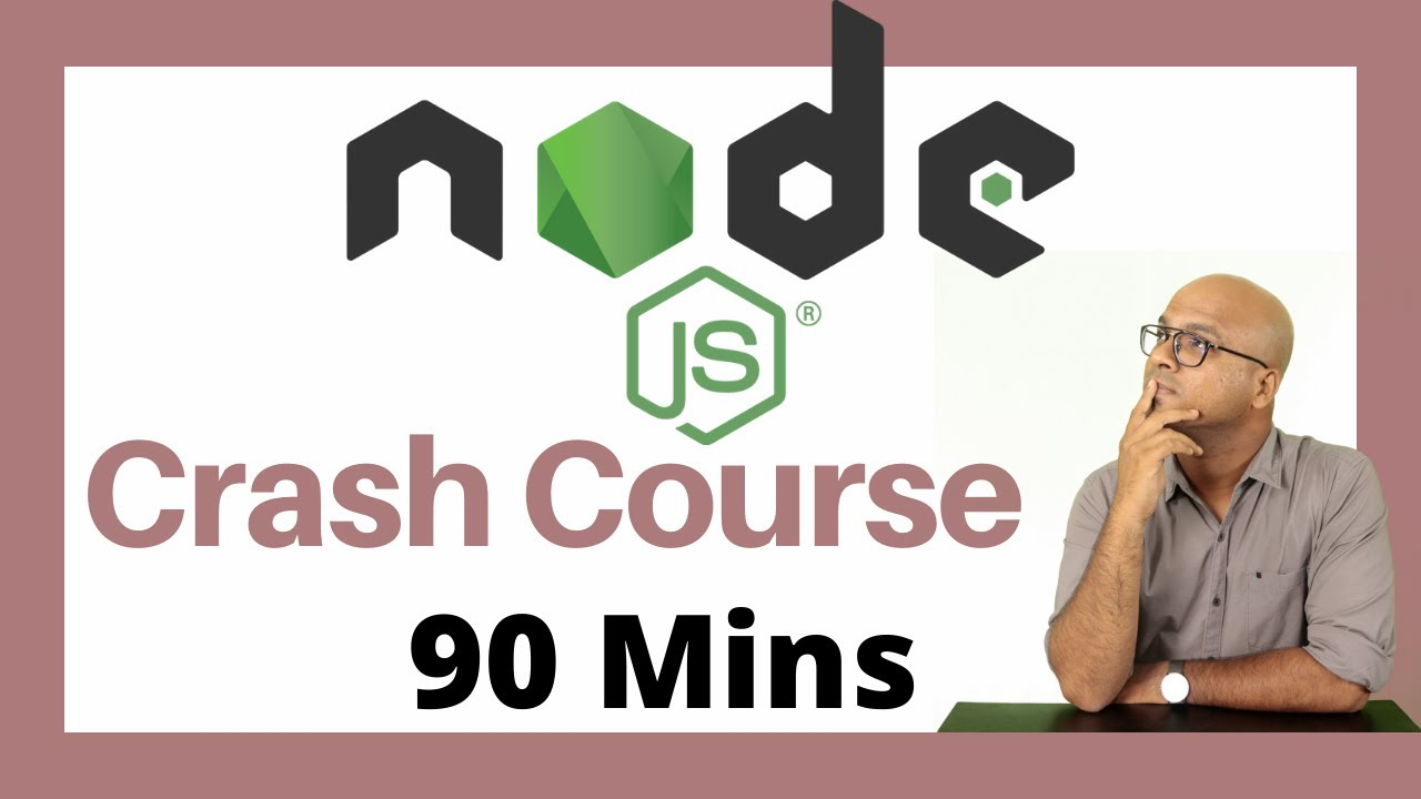 Node JS Tutorial | Crash Course