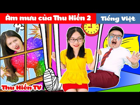 ÂM MƯU CỦA THU HIỀN 2 💕 Phim Cổ Tích Đời Thực Tập 67 💕Thu Hiền TV