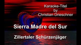 Sierra Madre del Sur - Zillertaler Schürzenjäger - Karaoke