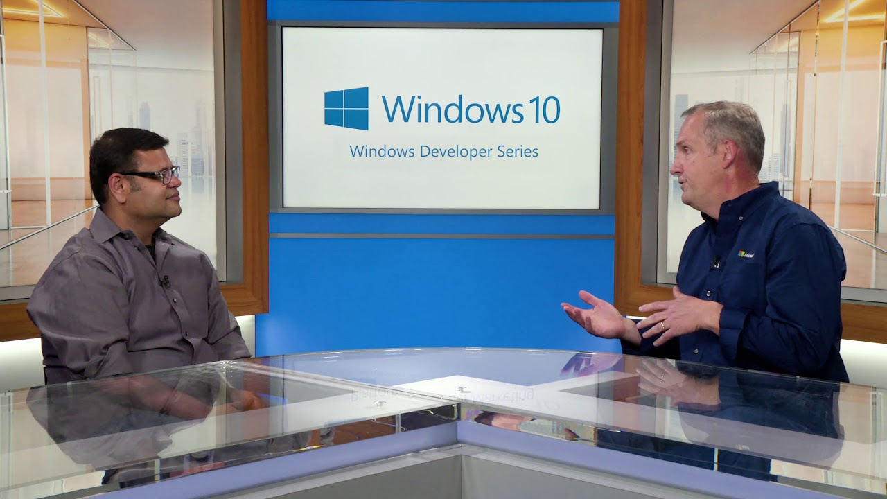 Windows Developer Series: Adopting Windows 10