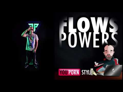 Flows Powers - YouPornStyle 8. Made ft. Jesse Brown