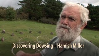 Discovering Dowsing   Hamish Miller, water  earth energy #dowsing #earthenergy #leylines