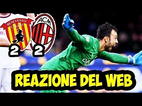 BENEVENTO MILAN 2-2 GOL DEL PORTIERE!! LA REAZIONE DEL WEB al primo punto del Benevento